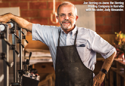 Joe Herring co-owns the Herring Printing Company in Kerrville with his sister, Judy Alexander